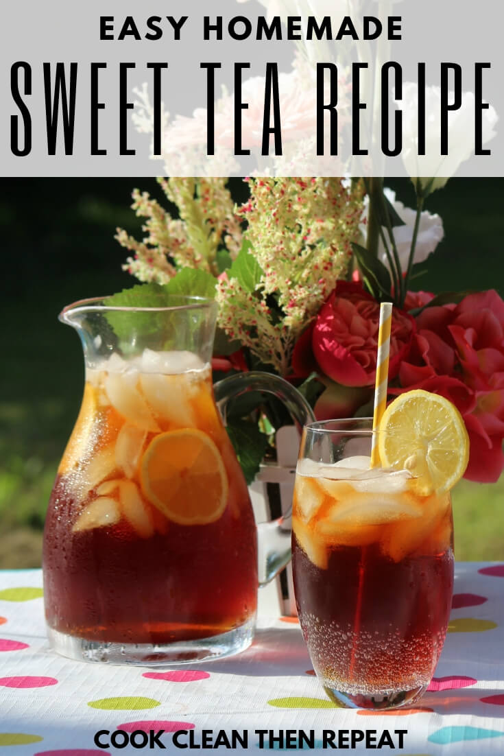 Pin sized image with easy homemade sweet tea recipe in black at the top of the image. Image shows pitcher of tea and glass of tea with a slice of lemon and a white and yellow paper straw in the glass.
