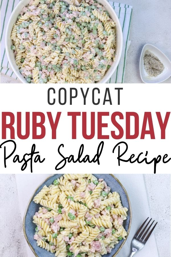 Pin showing the finished ruby Tuesday pasta salad ready to eat with title across the middl.