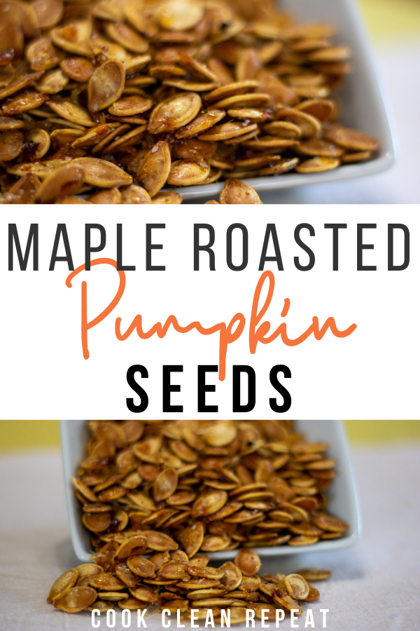 Pin showing the finished maple roasted pumpkin seeds with title across the middle.