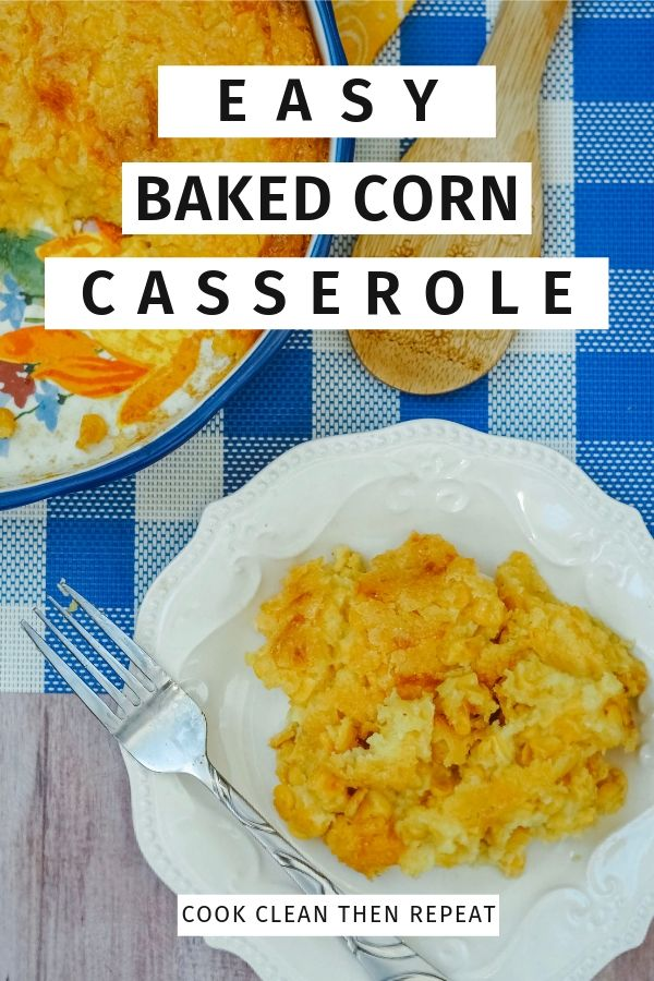 Pin showing easy baked corn with title in the middle.