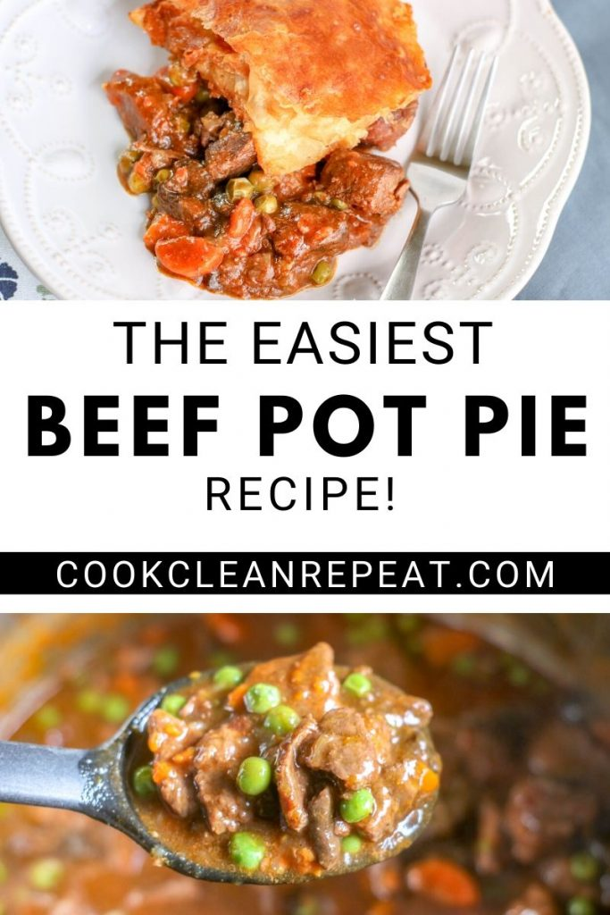 Easy beef pot pie pin with finished images and title in the middle.