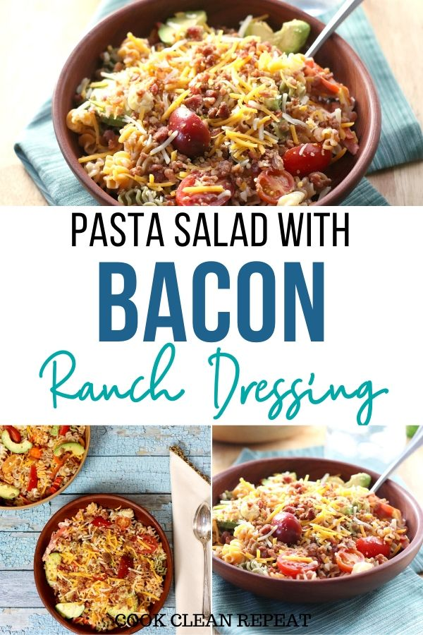 Another pin that shows the finished pasta salad with bacon and ranch and toppings.