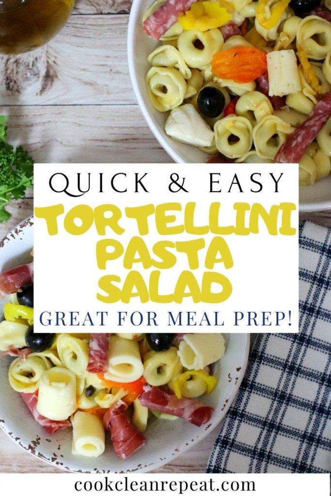 Pin for tortellini salad with Italian Antipasto salad toppings.
