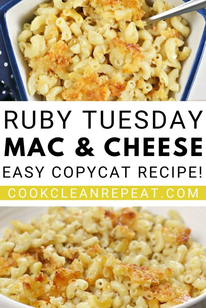 A pin showing images of the finished ruby Tuesday macaroni and cheese recipe.