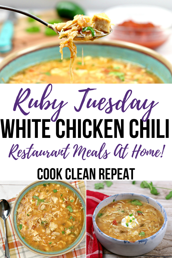 Ruby Tuesday White Chicken Chili Cook Clean Repeat