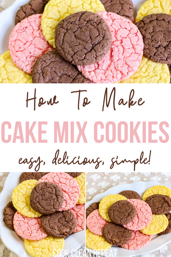 A pin showing how to make cake mix cookies with photos of the finished cookies on top and bottom.