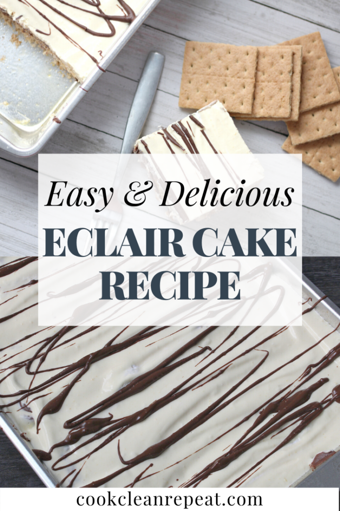 One of the pins for the eclair cake recipe showing the finished cake in the background and the title in the middle.