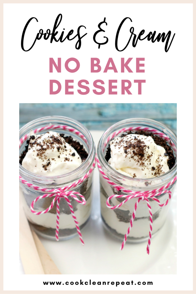 Cookies And Cream No Bake Dessert Cook Clean Repeat