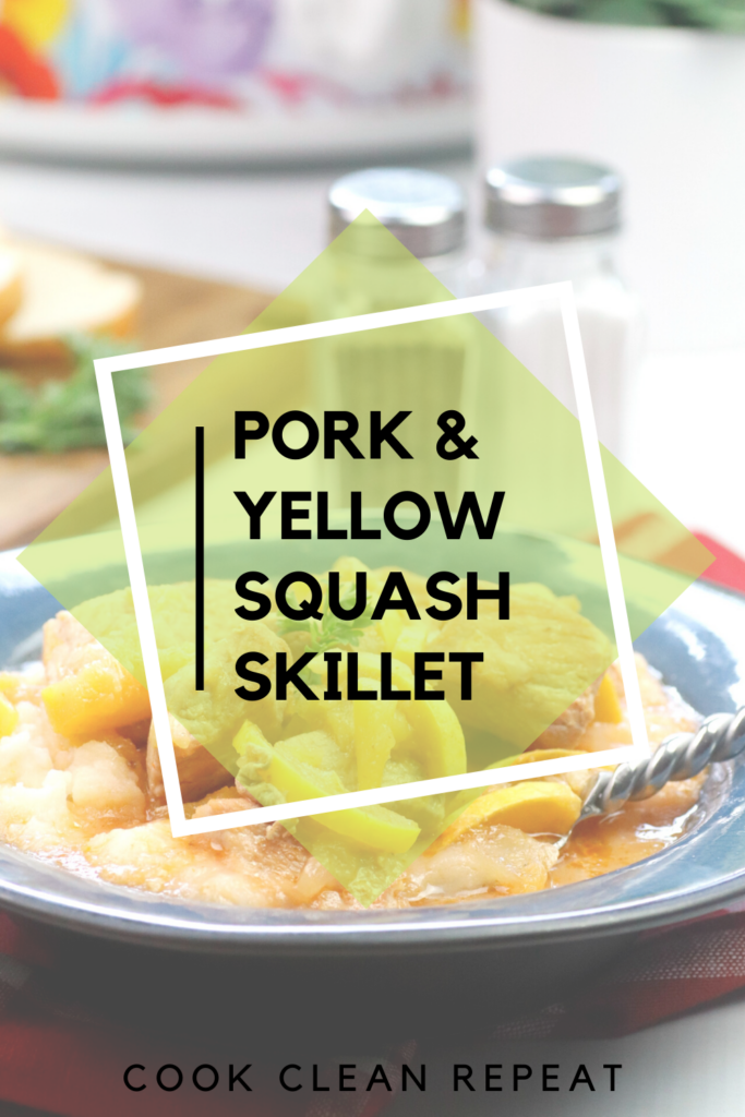 Pin showing the finished pork and yellow squash skillet meal with title in the middle.