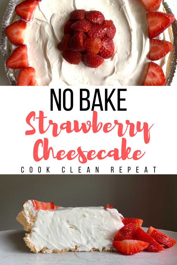 Pin showing the finished no bake strawberry cheesecake with title across the middle.