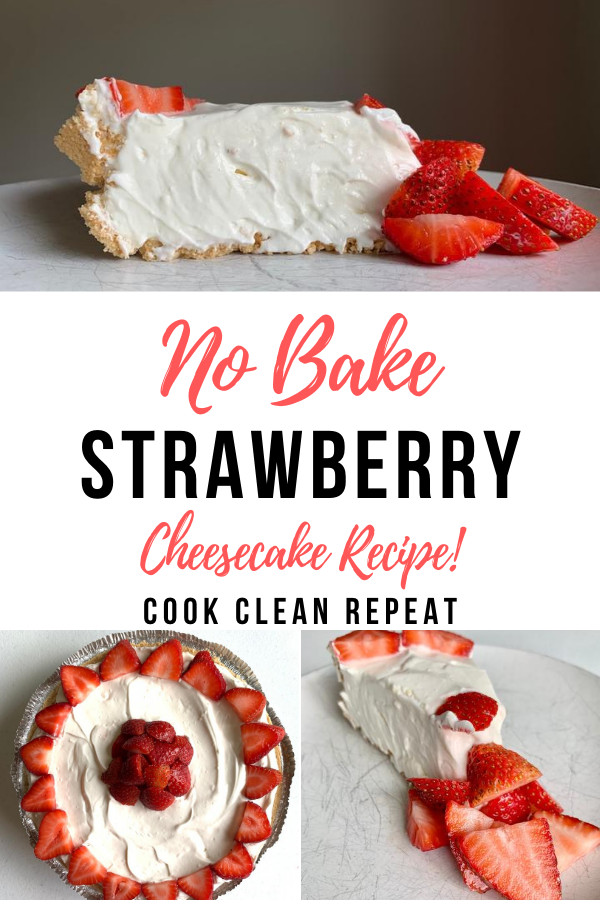 Another pin showing the finished strawberry cheesecake no bake recipe with title across the middle.