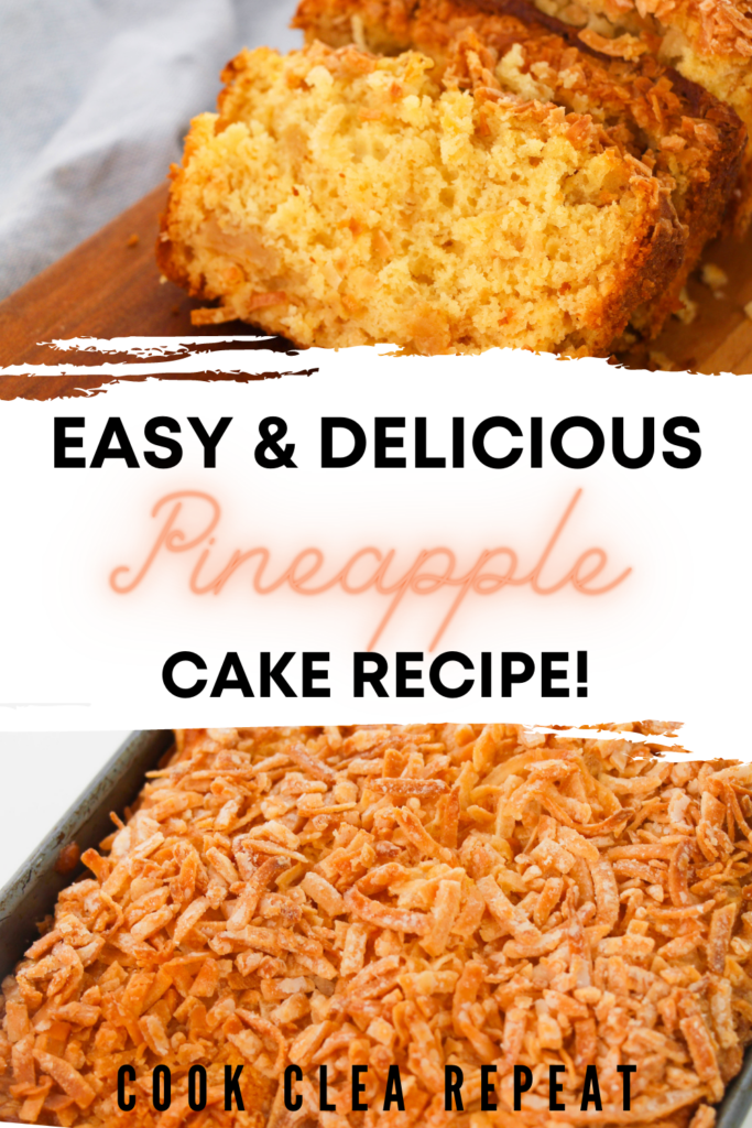 Pin showing the finished pineapple cake recipe top and bottom with title across the middle.