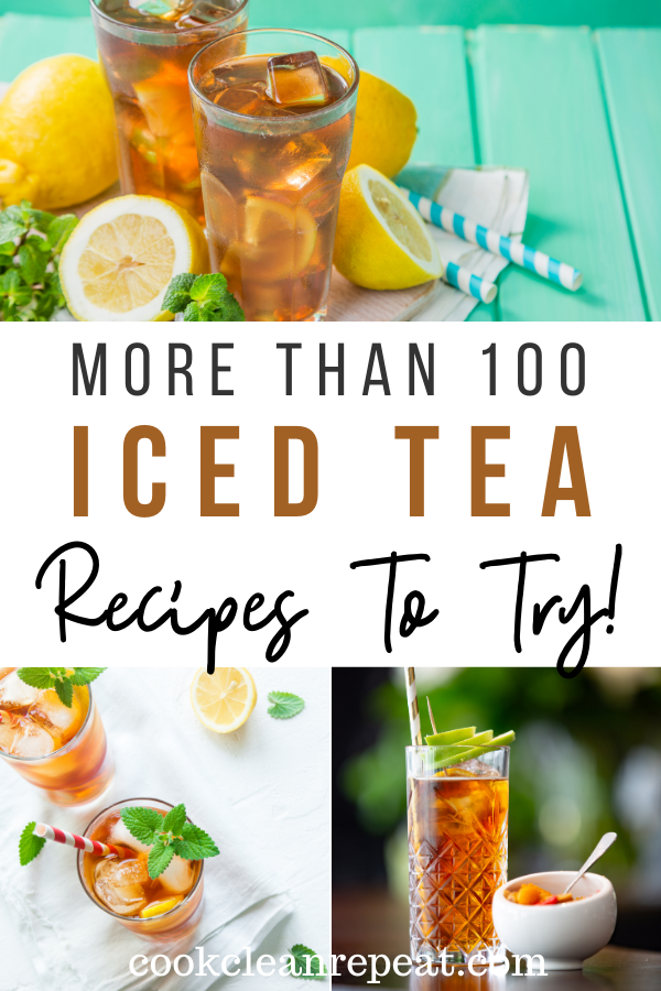 Pin showing the title of 100 flavored iced tea recipes