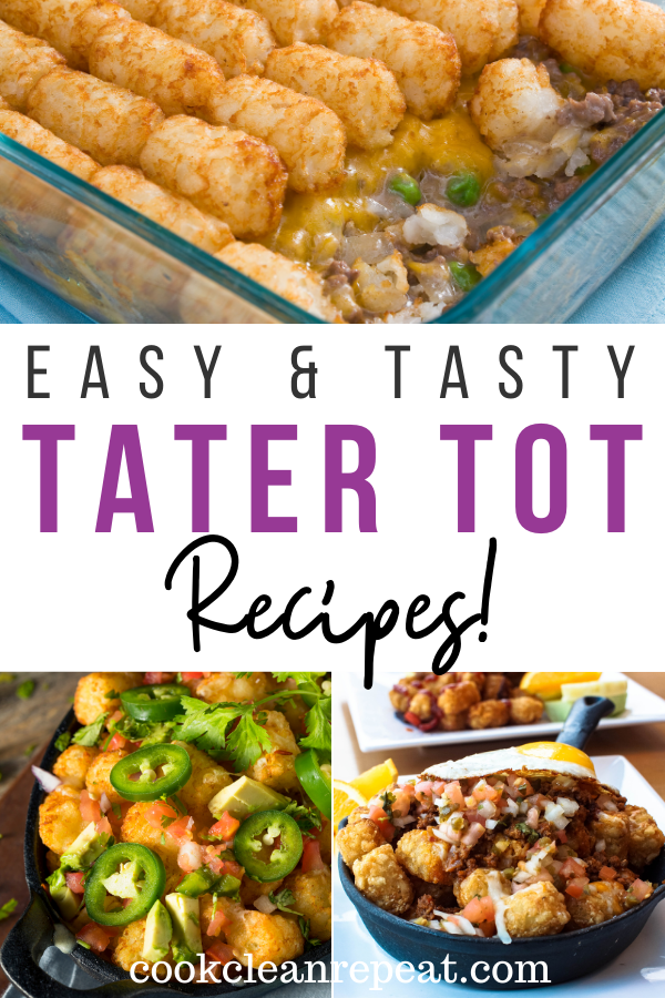 Pinterest image showing tater tot recipes with title across the middle.
