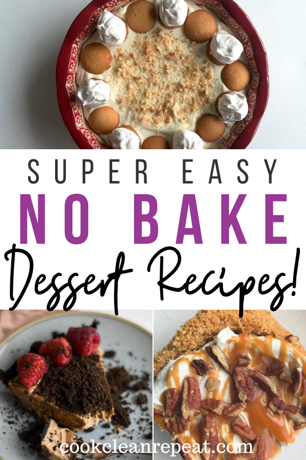 Pin showing the finished no bake desserts ready to share with title across the middle.