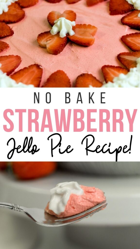 Pin showing the finished strawberry jello pie with cool whip ready to eat with title across the middle.