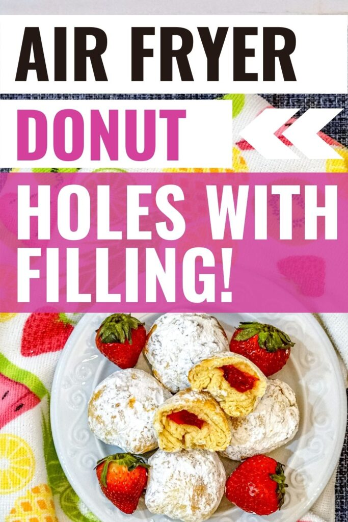Pin showing the finished air fryer donut holes and title at the top.