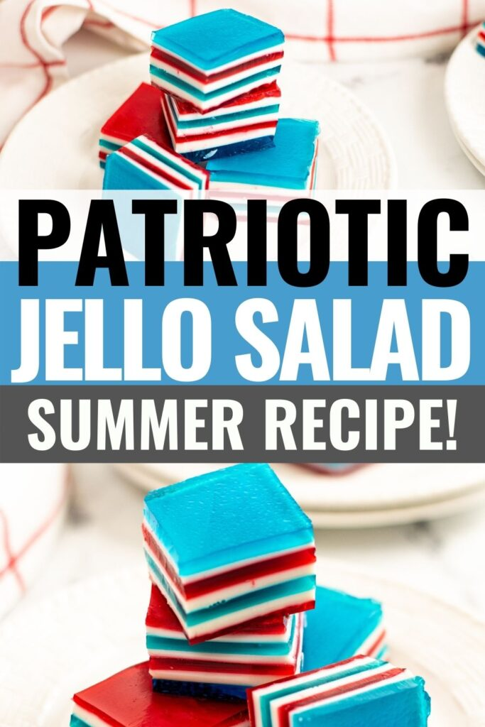 Pin showing the finished red white and blue jello ribbon salad with title in the middle.