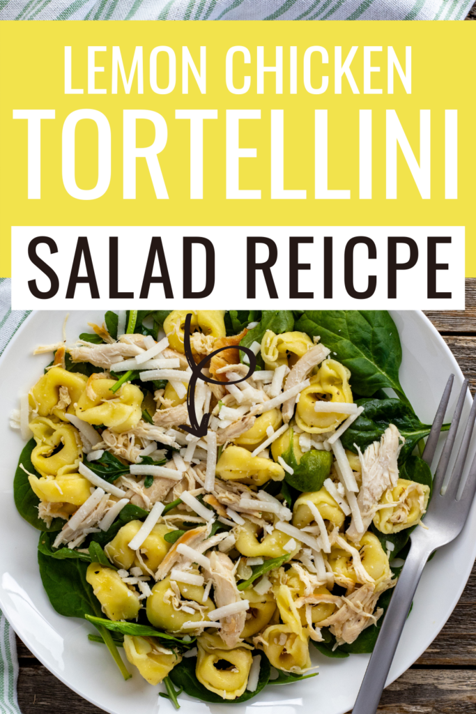 Pin showing the finished lemon chicken tortellini salad ready to eat title at the top.