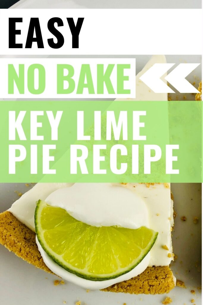 pin showing easy no bake key lime pie ready to eat with title across image