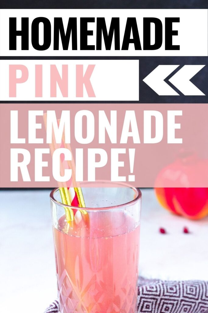 Pin showing the finished homemade pink lemonade with title on the top.