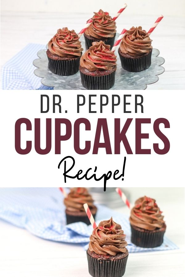Pin showing the Dr. Pepper cupcakes ready to eat with title across the middle.