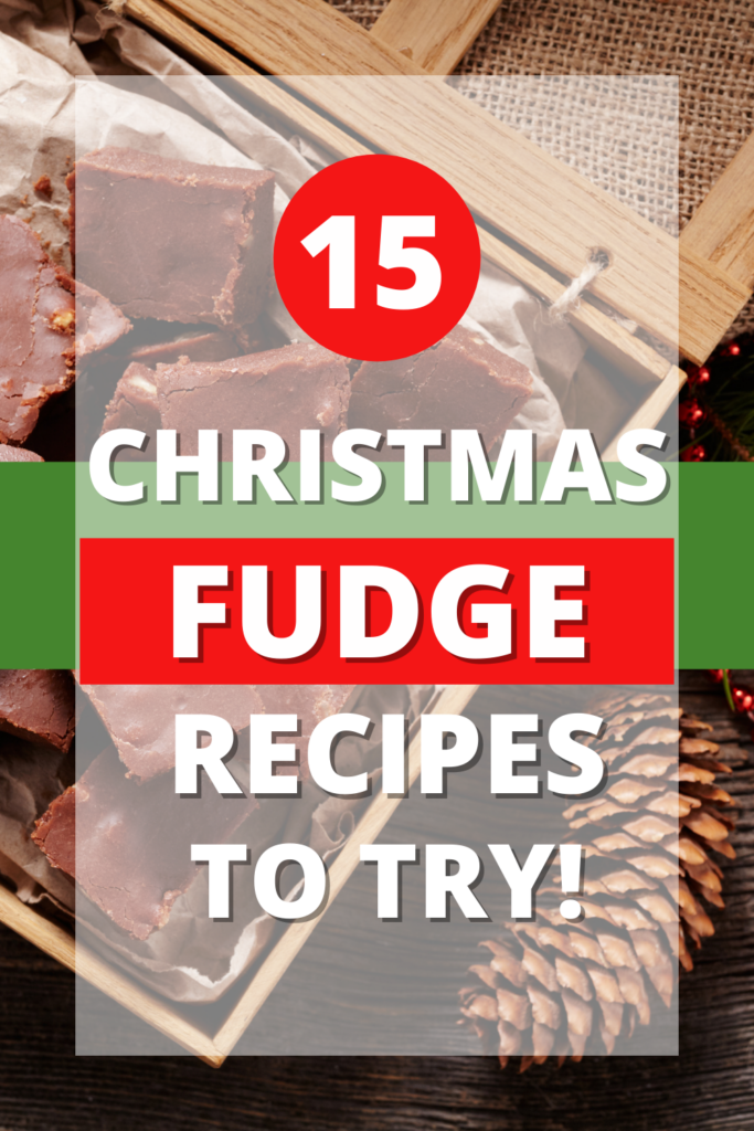 pin showing the finished Christmas fudge recipes to try.