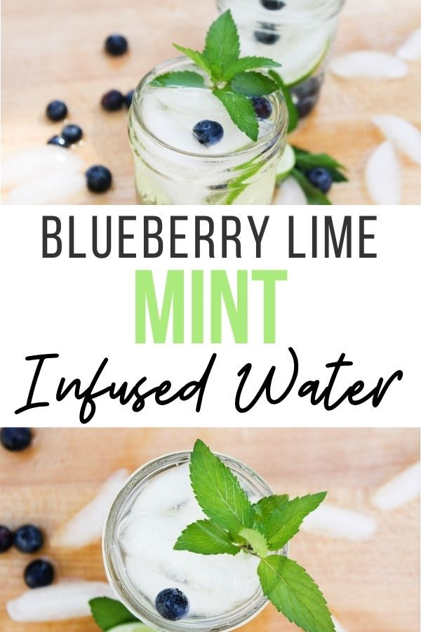 pin showing the finished blueberry lime mint water recipe ready to enjoy.